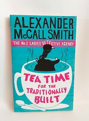 £6.90 • Buy Tea Time For The Traditionally Built: The No.1 Ladies' Detective Agency, Book 10