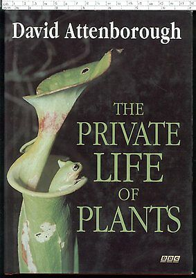 £5.99 • Buy THE PRIVATE LIFE OF PLANTS David Attenborough HB FE First 1995