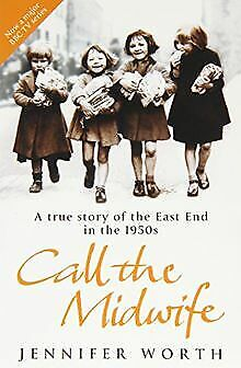 Call The Midwife: A True Story Of The East End In The... | Book | Condition Good • 3.19£