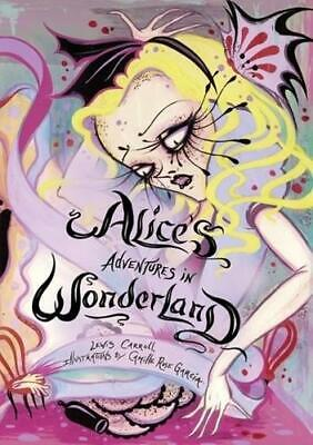£8.99 • Buy Alice's Adventures In Wonderland By Lewis Carroll, Camille Rose Garcia (ill)