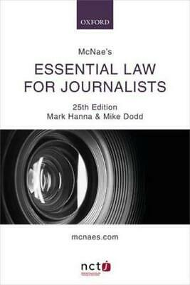 £19.43 • Buy McNae's Essential Law For Journalists By Mark Hanna, Mike Dodd, L. C. J. McNa...