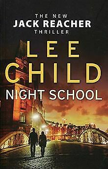 Night School: (Jack Reacher 21) By Child, Lee | Book | Condition Acceptable • 4.14£