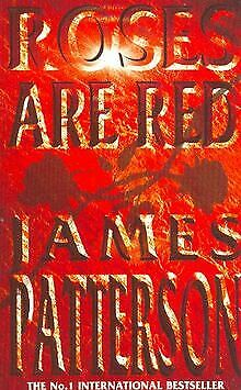 £2.87 • Buy Roses Are Red. By Patterson, James   Book   Condition Good