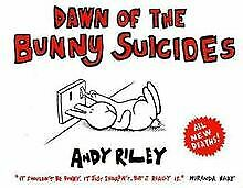 £3.02 • Buy Dawn Of The Bunny Suicides By Andy Riley   Book   Condition Good