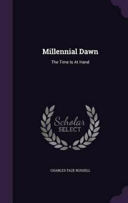 $39.78 • Buy Millennial Dawn: The Time Is At Hand, Brand New, Free Shipping In The US