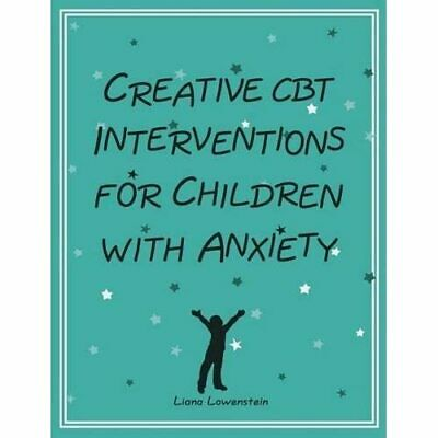 £20.27 • Buy Creative CBT Interventions For Children With Anxiety - Paperback NEW Liana Lowen