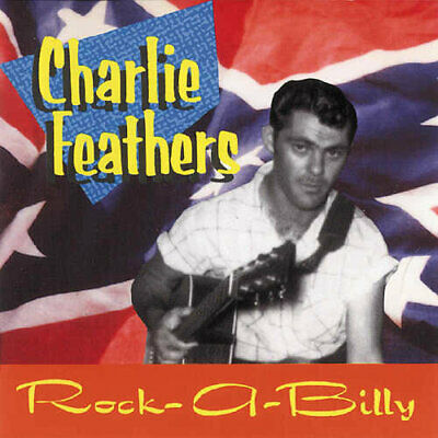 £20.71 • Buy Charlie Feathers - Rare & Unissued Recordings New Cd