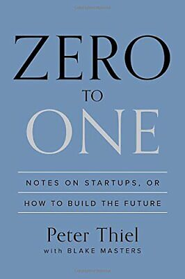 AU37.55 • Buy Zero To One: Notes On Startups, Or How To Build Th... By Thiel, Peter 0804139296