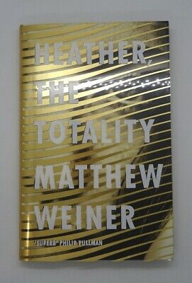 AU11.89 • Buy FIRST EDITION SIGNED COPY Heather, The Totality By Matthew Weiner Hardback 2017