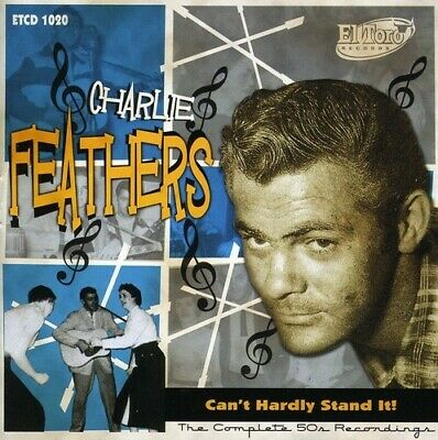 £27.26 • Buy Charlie Feathers - Can't Hardly Stand It! New Cd