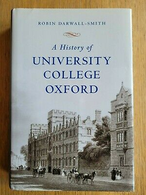 £49.99 • Buy A History Of University College Oxford - Robin Darwall-Smith - SIgned By Author