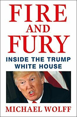 AU16.02 • Buy Fire And Fury: Inside The Trump White House By Wolff, Michael 1250158060 The