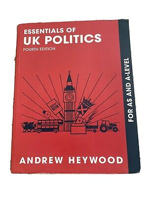 £6 • Buy Essentials Of UK Politics - Fourth Edition, Andrew Heywood, For As And A Level.