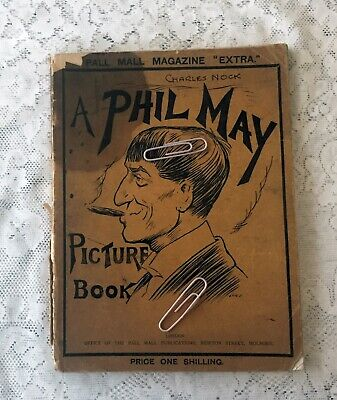 £12.99 • Buy Vintage A Phil May Picture Book Pall Mall Magazine Illustrated Over 90 Pages