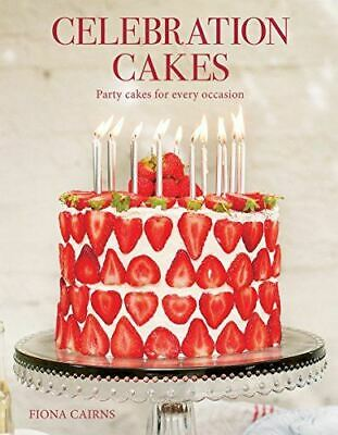 £4.48 • Buy Fiona Cairns, Celebration Cakes: Party Cakes For Every Occassion, Like New, Pape