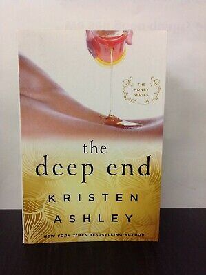 AU28.90 • Buy The Deep End By Kristen Ashley ( The Honey Series ) (Paperback, 2017)