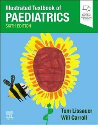 £39.78 • Buy Illustrated Textbook Of Paediatrics By Tom Lissauer 9780702081804 | Brand New