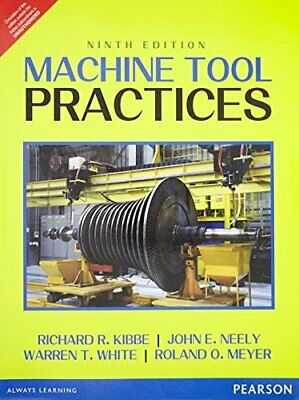 $26.99 • Buy Machine Tool Practices By Kibbe, WHITE, Stenerson, MEYER, Curran Book The Fast