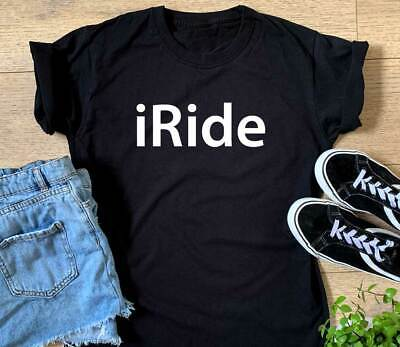 £10.99 • Buy Ladies IRide T Shirt Funny Bike Horse Riding Cyclist Ride Rider Road Gift Top
