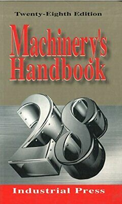 $50.99 • Buy Machinery's Handbook 28th Edition: Toolbox Edition By Erik Oberg Paperback Book