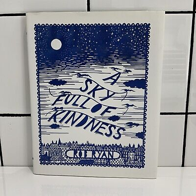 £2.99 • Buy ROB RYAN~A SKY FULL OF KINDNESS~HARDBACK BOOK~1st EDITION EXCELLENT L/N COND