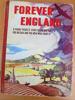 £10 • Buy FOREVER ENGLAND Young People's Story WORLD WAR TWO Hb/1st/1941