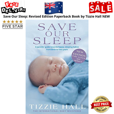 AU23.49 • Buy Save Our Sleep: Revised Edition Paperback Book By Tizzie Hall NEW FREE SHIPPING