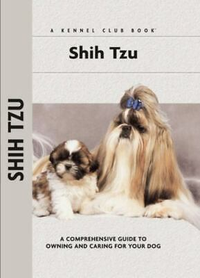 £6.24 • Buy Shih Tzu (CompanionHouse Books) A Comprehensive Guide To Owning And Caring For Y