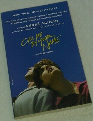 AU13.34 • Buy Call Me By Your Name By André Aciman 2017 Trade Paperback Media Tie-in