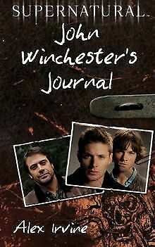 £9.22 • Buy Supernatural: John Winchester's Journal By Alex Irvine | Book | Condition Good