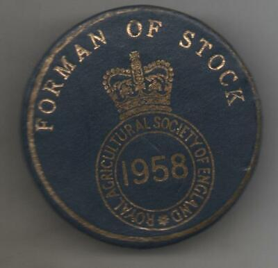 £5.50 • Buy 1958 Royal Agricultural Society Of England  Badge Foreman Of Stock
