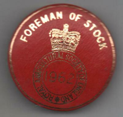 £5.50 • Buy 1962 Royal Agricultural Society Of England  Badge Foreman Of Stock
