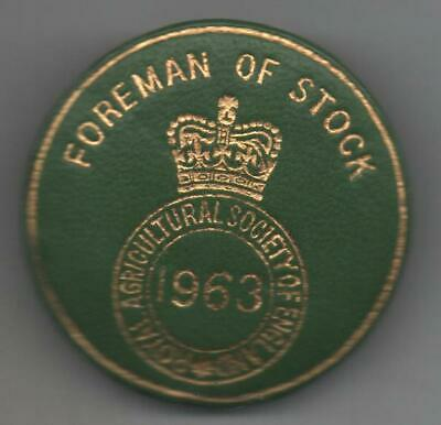 £5.50 • Buy 1963 Royal Agricultural Society Of England  Badge Foreman Of Stock