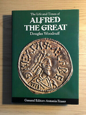 £2.10 • Buy The Life And Times Of Alfred The Great Douglas Woodruff
