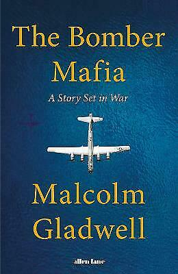 £1.50 • Buy The Bomber Mafia: A Story Set In War By Malcolm Gladwell (Hardcover, 2021)