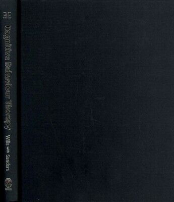 £100.72 • Buy Cognitive Behaviour Therapy : Foundations For Practice, Hardcover By Wills, F...