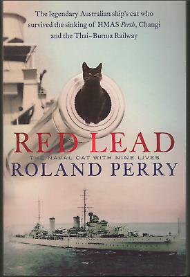 AU24.95 • Buy Red Lead - The Legendary Australian Ship's Cat Of HMAS Perth ; By Roland Perry