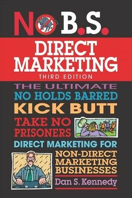 £33.84 • Buy No B.S. Guide To Direct Marketing, Paperback By Kennedy, Dan S.; Proctor, Cra...