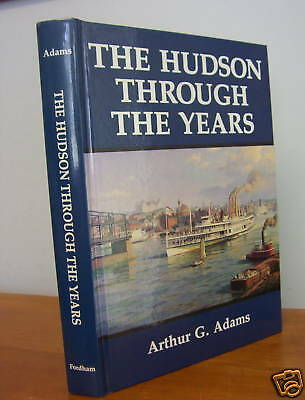 AU45.35 • Buy The Hudson Through The Years By Arthur G. Adams, Signed