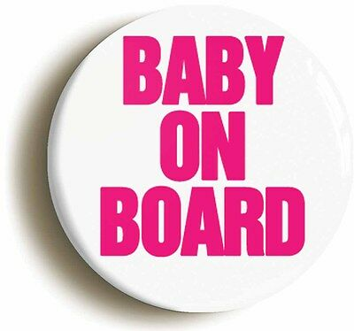 BABY ON BOARD CUTE BADGE BUTTON PIN (1inch/25mm) MUM TO BE PREGNANCY BABY GIFT • 2.49£
