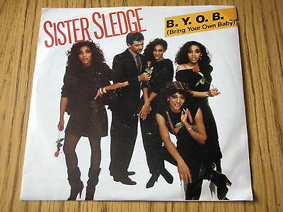 Sister Sledge - B.y.o.b. (bring Your Own Baby)   7  Vinyl Ps • 5.99£