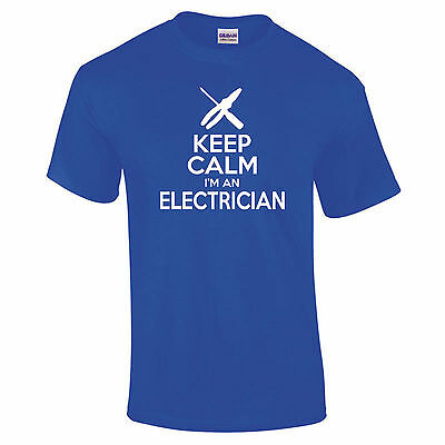 £11.95 • Buy Keep Calm I'm An Electrician Trade Sparky Construction Funny Gift T-Shirt S-5XL