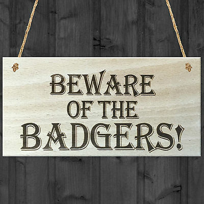 £3.99 • Buy Beware Of The Badgers Novelty Wooden Hanging Shabby Chic Plaque Badger Sign Gift
