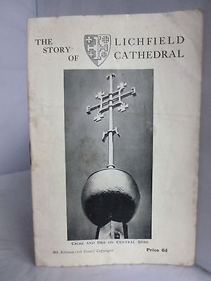 The Story Of Lichfield Cathedral - Illustrated Guide • 3.75£