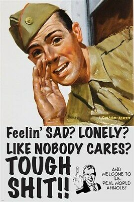 $6.99 • Buy TOUGH SHIT Funny Military Poster GUY WITH MIDDLE FINGER No Pity 24X36 NEW