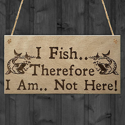 £3.99 • Buy Fish Not Here Gone Fishing Funny Fisherman Gift Hanging Plaque Carp Friends Sign
