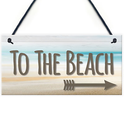 To The Beach Arrow Nautical Seaside Marine Theme Hanging Plaque Sand Gift Sign  • 3.99£