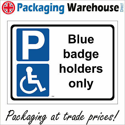 £2.95 • Buy Ve104 Blue Badge Holders Only Sign Disabled Impaired Car Park Shopping Centre