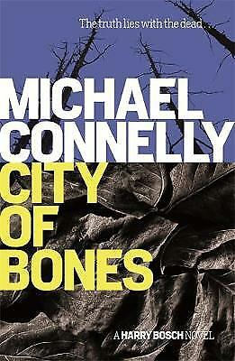 City Of Bones, Connelly, Michael, New • 4.51£