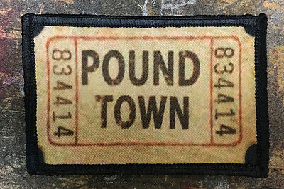 $7.99 • Buy Ticket To Pound Town Funny Morale Patch Tactical ARMY Hook Military Badge USA